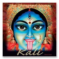 Thousand Names of Kali